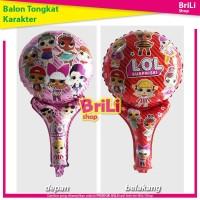 Balon Tongkat Karakter LOL Surprise Pentung Foil Pentungan Ultah