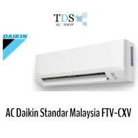 AC Daikin FTV20CXV14 Standar Malaysia 3/4 PK - R32