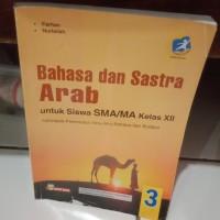 BUKU ORI- BAHASA DAN SASTRA ARAB 3 UNTUK SMA MA KELAS XII 2013 REVISI