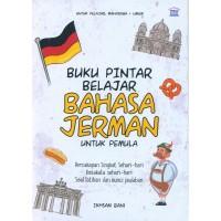 Buku Buku Pintar Belajar Bahasa Jerman Untuk Pemula Oleh Ikhsan Bani