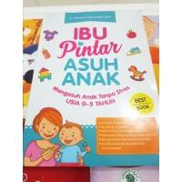 Buku Ibu Pintar Asuk Anak