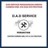D.A.D SERVICE PEMASANGAN ARROW CARBON ONE, X10 DAN X10 PROTOUR