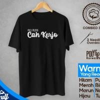 Cah Kerjo Cotton Combed 30's KAOS BAJU ATASAN PREMIUM MURAH