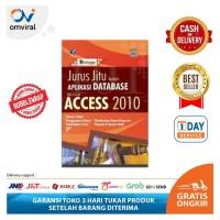 Buku Jurus Jitu Kuasai Aplikasi Database Microsoft Access 2010