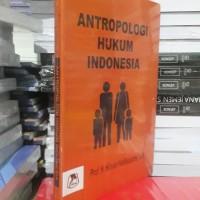 ANTROPOLOGI HUKUM INDONESIA BY HILMAN HADIKUSUMA