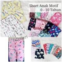 Short Anak Perempuan Motif 0 -10 Thn /Celana Pendek Anak Spandek Katun