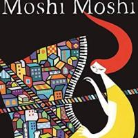 Moshi Moshi (by Banana Yoshimoto)