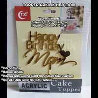 topper/arkilik/happy birthday/mom/hbd mama/ibu/kue/puding/cake/bento