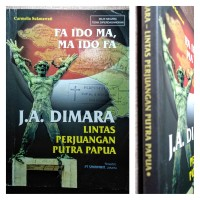 Buku JA DIMARA - Biografi Pahlawan Papua - LA IDO MA MA IDO FA