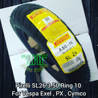 Ban Tubelles Pirelli SL 26 ( Import ) 3.50 Ring 10 For PX , Excel