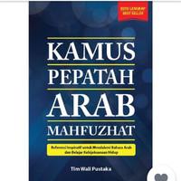 Kamus Pepatah Arab Mahfuzhat (6421)