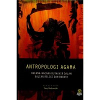 Antropologi Agama : Wacana-wacana Mutakhir Dalam Kajian Religi dan ...