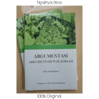 Terjemah Hujjah Ahlusunnah Wal Jamaah Argumentasi ASWAJA - Ali Maksum
