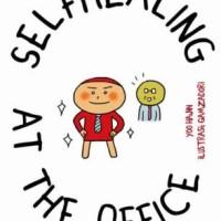 SELFHEALING AT THE OFFICE