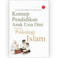 Buku Konsep Pendidikan Anak Usia Dini Menurut Psikologi Islam - ASLI