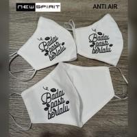 Fashion Masker Motivasi BADAI PASTI BERLALU Putih anti air NEW SPIRIT