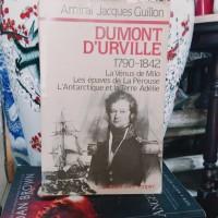 Dumont Durville-Amiral Jacques Guillon - Buku Import Bahasa Perancis