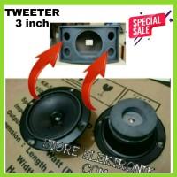 Promo Tweeter Speaker 3 Inch Untuk Speaker Model BMB Atau Sejenisnya
