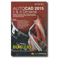 Buku AutoCAD 2015 2 dan 3 Dimensi