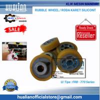 Roda Karet Silicont Rubble wheel Band Sealer FRB-770 Hualian
