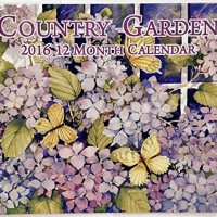 Country Garden 2016 12 Month Wall Calendar 12in x 11in