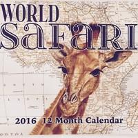 World Safari 2016 12 Month Calendar
