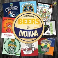 Beer Labels of Indiana Wall Calendar 2016 by TF Publishing