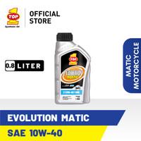 Oli Motor Matik TOP 1 EVOLUTION MATIC 10W-40 | 800cc