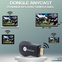 DONGLE ANYCAST pengubung WIFI receiver smart tv nonton youtube HAND-52