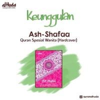 Ash Shafaa Al Qur`an Spesial Wanita HC 20.5 x 14.5 cm