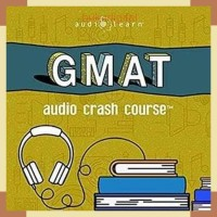 GMAT Audio Crash Course 2019 Audiobook