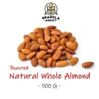 Roasted Whole Almond / Kacang Almond Panggang 500G