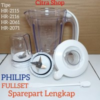 gelas blender philips Fullset sparepart HR-2115 HR-2116 HR2061 HR2071