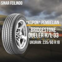 Ban Mobil SUV Bridgestone DUELER D33 235/60 R18 *KUPON*