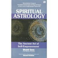 Buku Spiritual Astrology-The Ancient Art of Self-Empowerment