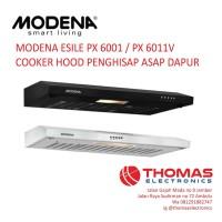 MODENA ESILE PX 6001 / PX 6011V COOKER HOOD PENGHISAP ASAP DAPUR