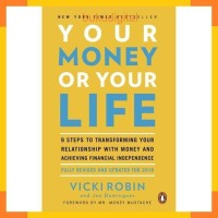 Audiobook Your Money Or Your Life 2018 Revised Edition Vicki Robin