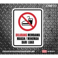 Sticker Sign Dilarang Membawa Makan Minum