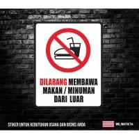 Sticker Sign Dilarang Membawa Makan / Minum
