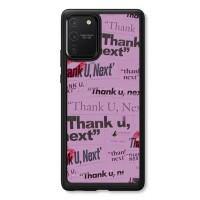 Casing Samsung S10 Lite 2020 Thank You Next Ariana Grande L2723