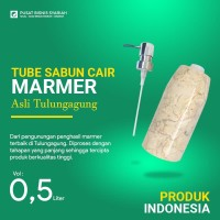 Marmer asli Tulungagung Tube Sabun Cair Marmer atau HandSanitizer