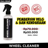 Wheel Cleaner by Care & Detail   Pembersih Velg Ban Roda Mobil Motor - 250ml