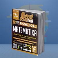 BUKU PELAJARAN SD BEST SCORE 100 BANK SOAL MATEMATIKA SD/MI 4-5-6