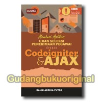 Buku Aplikasi Ujian Seleksi Penerimaan Pegawai dgn Codeigniter & Ajax