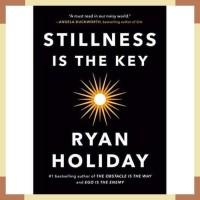 Stillness Is The Key Ryan Holiday Audiobook