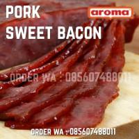 AROMA Pork Sweet Bacon 250gr 1/4kg Daging Babi Asap Smoked Manis NON