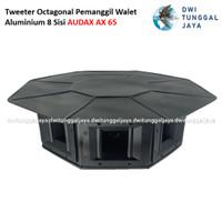 Tweeter Octagonal Pemanggil Walet Aluminium 8 Sisi Penjuru AUDAX AX 65