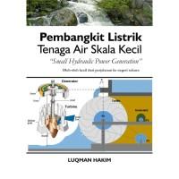 Buku Pembangkit Listrik Tenaga Air Skala Kecil Small Hydraulic Power G