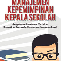 Buku Ajar Manajemen Kepemimpinan Kepala Sekolah (Pengetahuan Manajemen