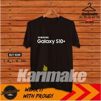Kaos Baju Handphone Samsung Galaxy S10+ Plus Kaos Gadget - Karimake